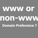 domain preference 150x150 - www vs non-www URL, see which one is better for you