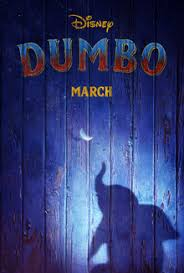 dumbo 2019 - 10 Disney Movies releasing in 2019 and we all can't wait