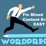 Fix Mixed Content Error in WordPress